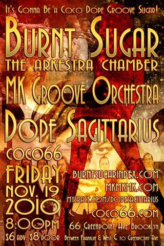 Burnt Sugar, MK Groove Orchestra & Dope Sagittarius