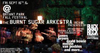 Burnt Sugar w/Vernon Reid & Melvin Van Peebles Rocks Bryant Park!
