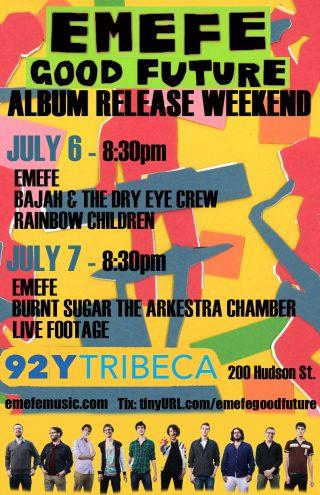 EMEFE's Good Future Album Release Weekend