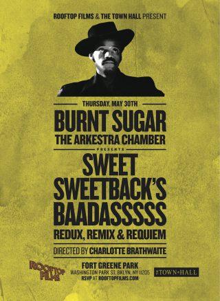 poster for Sweet Sweetback's Baadasssss Redux, Remix & Requiem